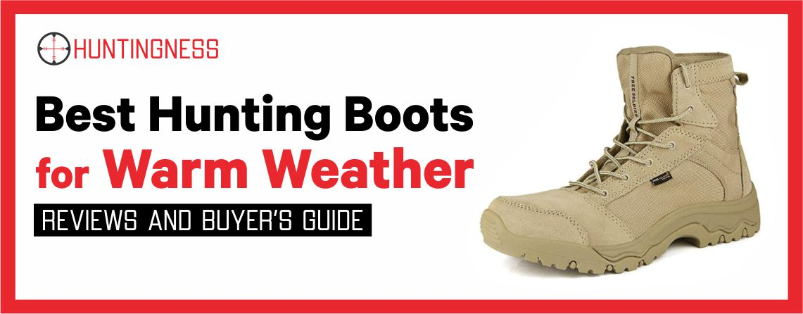 Best Hunting Boot for Warm Weather