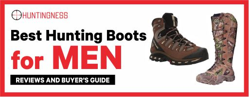 Best Hunting Boots For Men Reviews and Buyer's Guide
