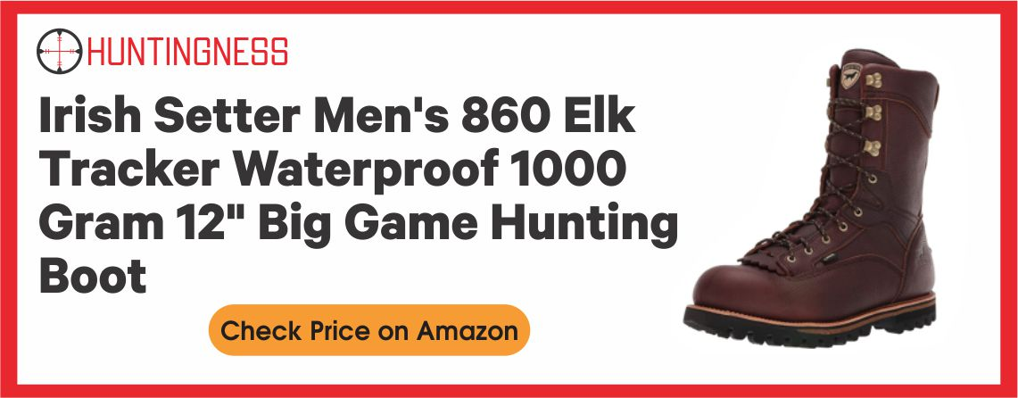 Irish Men's 860 - Best Big Game Hunting Boots for Elk