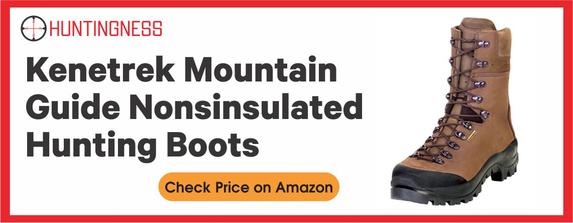 Kenetrek Mountain Guide - Best Non-insulated Hunting Boots