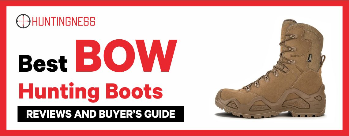 Best Bow Hunting Boots 2021 Reviews and Buyer's Guide