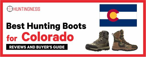 Best Hunting Boot for Colorado