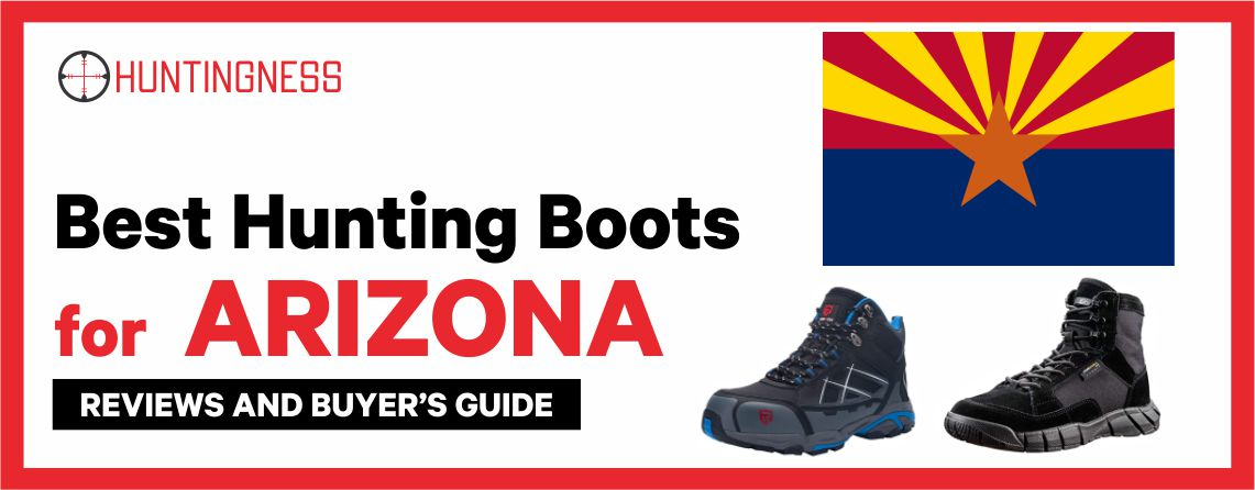 Best Hunting Boots for Arizona 2021 Reviews