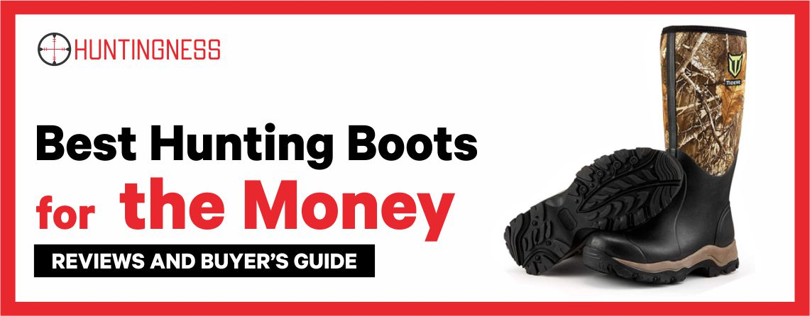 Best Hunting Boots for the Money 2021 Reviews and buyer's guide