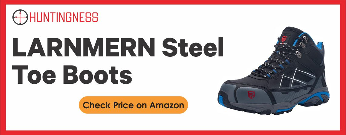 LARNMERN - Best Steel Toe Boots