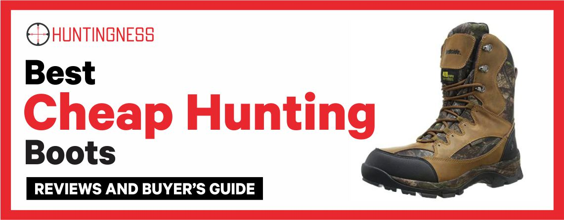 Best Cheap Hunting Boots Reviews and Buyer's Guide