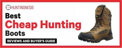 Best Cheap Hunting Boots