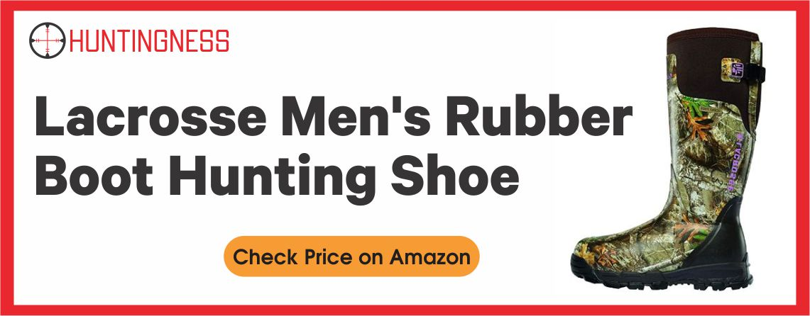 Lacrosse Rubber - Best Pheasant Hunting Boots for Men