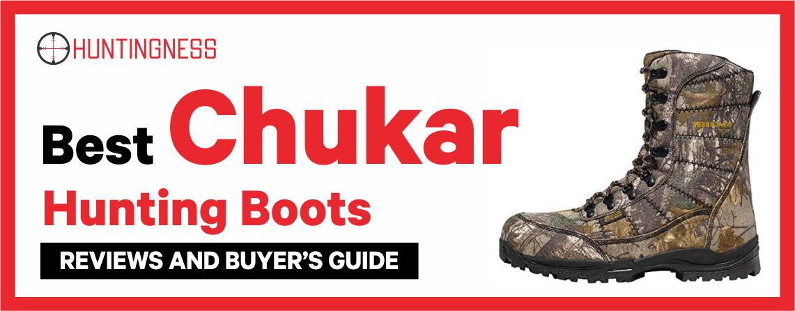 Best Chukar Hunting Boots 2021 Reviews and Buyer's Guide