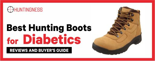 Best Hunting Boots for Diabetics