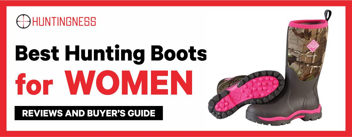 Best Hunting Boots for Women Reviews and Buyer's Guide